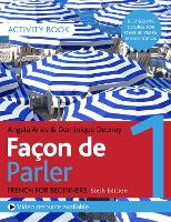 Facon de Parler 1 French Beginner's course 6th edition: Activity book (Paperback)