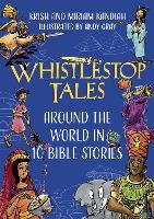 Whistlestop Tales: Around the World in 10 Bible Stories (Hardback)