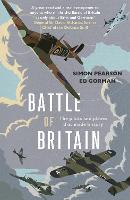 Battle of Britain: The pilots and planes that made history (Paperback)
