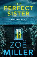 The Perfect Sister: A compelling page-turner that you won't be able to put down (Paperback)