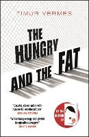 The Hungry and the Fat (Paperback)