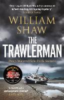 The Trawlerman: a Dungeness mystery starring DS Alexandra Cupidi (Paperback)