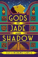 Gods of Jade and Shadow (Paperback)