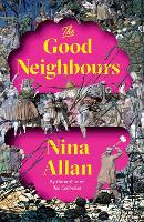 The Good Neighbours (Hardback)