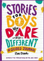 Stories for Boys Who Dare to be Different Journal (Paperback)