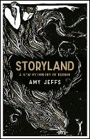 Storyland: A New Mythology of Britain
