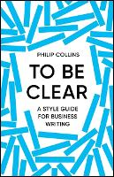 To Be Clear (Hardback)