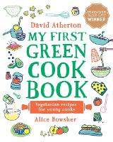 My First Green Cook Book: Vegetarian Recipes for Young Cooks (Hardback)