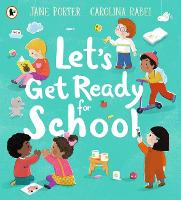 Let's Get Ready for School (Paperback)