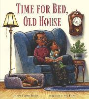 Time for Bed, Old House (Hardback)