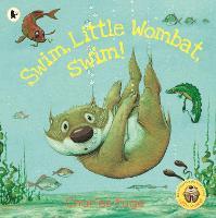 Swim, Little Wombat, Swim! (Paperback)