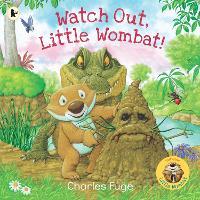 Watch Out, Little Wombat! - Little Wombat (Paperback)