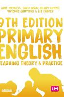 Primary English: Teaching Theory and Practice - Achieving QTS Series (Hardback)