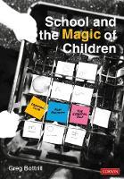 School and the Magic of Children