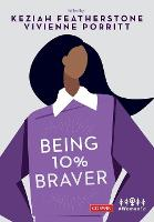 Being 10% Braver