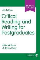 Critical Reading and Writing for Postgraduates - Student Success (Hardback)