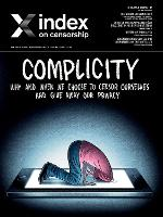 Index on Censorship: Complicity: Why and when we choose to censor ourselves and give away our privacy - Index on Censorship (Paperback)