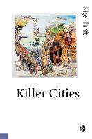 Killer Cities - Published in association with Theory, Culture & Society (Paperback)