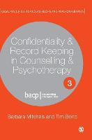 Confidentiality & Record Keeping in Counselling & Psychotherapy - Legal Resources Counsellors & Psychotherapists (Hardback)