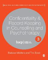 Confidentiality & Record Keeping in Counselling & Psychotherapy - Legal Resources Counsellors & Psychotherapists (Paperback)