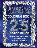 Amazing Illustrations - Science Fiction Illustrations 1 (Paperback)