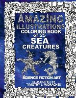 Amazing Illustrations-25 Sea Creatures (Paperback)