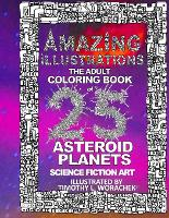 Amazing Illustrations-Asteroid Planets - Asteroid Planets 1 (Paperback)