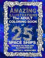 AMAZING ILLUSTRATIONS-Space Ships - Space Ships 2 (Paperback)