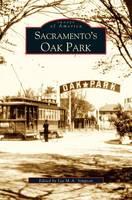 Sacramento's Oak Park (Hardback)