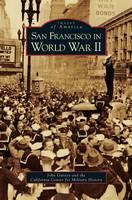 San Francisco in World War II (Hardback)