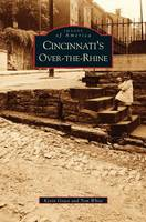 Cincinnati's Over-The-Rhine (Hardback)