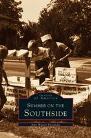 Summer on the Southside (Hardback)