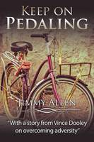 Keep on Pedaling (Paperback)