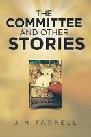 The Committee and Other Stories (Paperback)