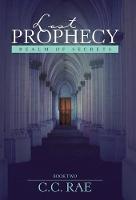 Lost Prophecy: Realm of Secrets (Hardback)