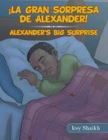 La Gran Sorpresa De Alexander! (Paperback)