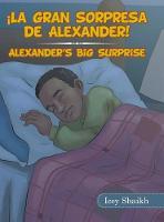 La Gran Sorpresa De Alexander! (Hardback)