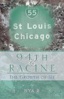 94th & Racine: The Growth of Me (Paperback)