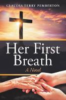 Her First Breath (Paperback)