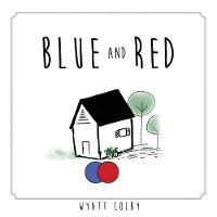 Blue and Red (Paperback)