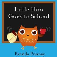 Little Hoo Goes to School (Paperback)