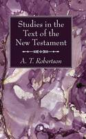 Studies in the Text of the New Testament (Paperback)