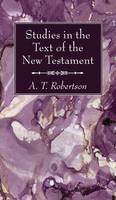 Studies in the Text of the New Testament (Hardback)