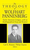 The Theology of Wolfhart Pannenberg (Hardback)