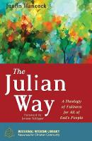 The Julian Way - Missional Wisdom Library: Resources for Christian Community 6 (Paperback)