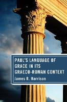 Paul's Language of Grace in its Graeco-Roman Context (Hardback)