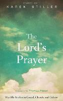 The Lord's Prayer - Wycliffe Studies in Gospel, Church, and Culture (Paperback)