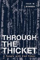Through the Thicket (Paperback)