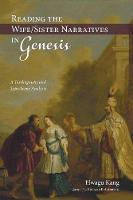 Reading the Wife/Sister Narratives in Genesis (Paperback)
