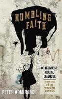 Humbling Faith (Hardback)